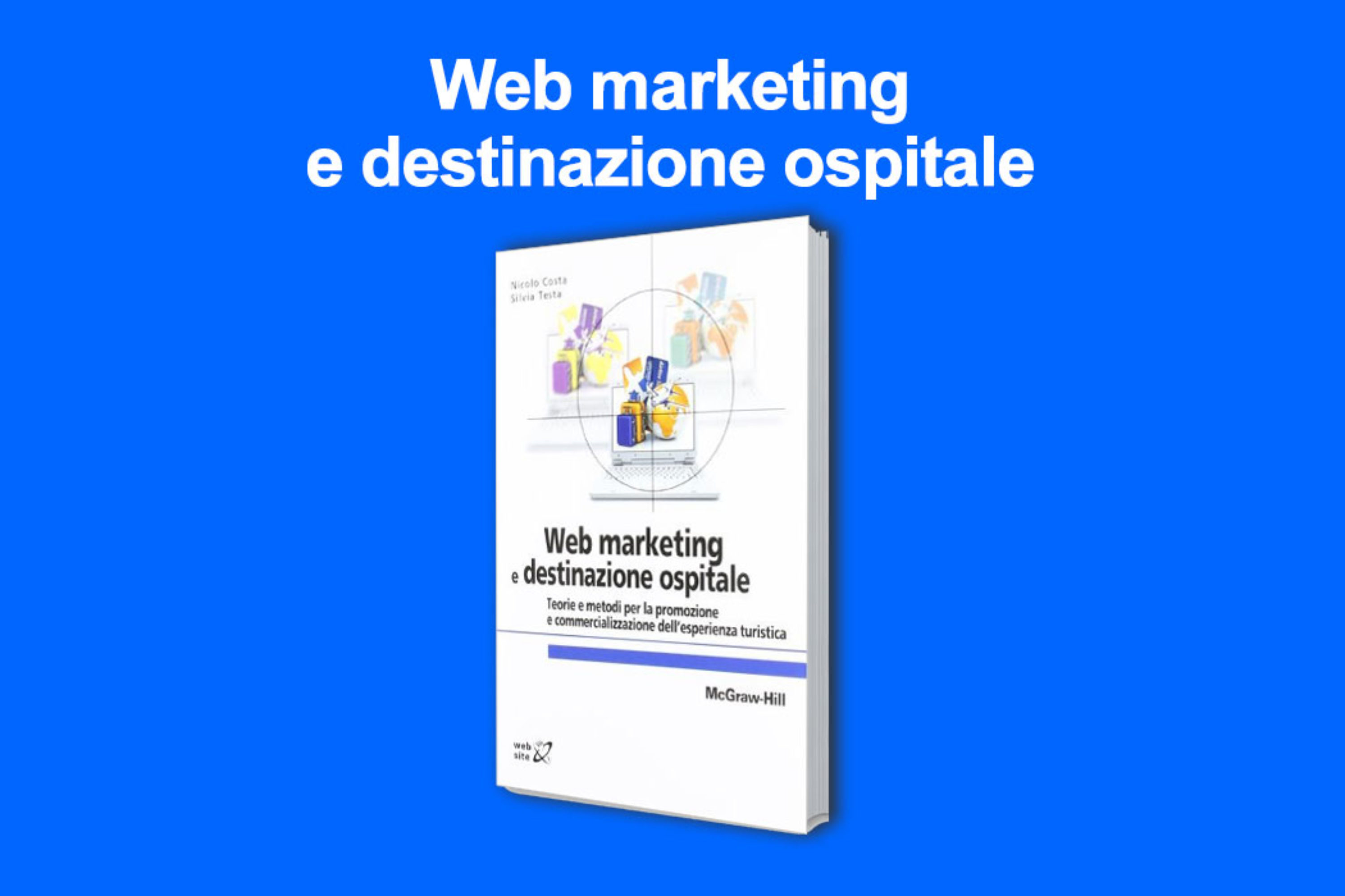 Webmarketing e destinazione ospitale